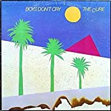 The Cure / Boys Don't Cry