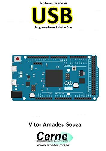 Lendo um teclado via  USB Programado no Arduino Due (Portuguese Edition)
