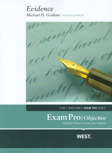 Exam Pro, Evidence - Objective