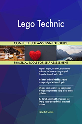Lego Technic All-Inclusive Self-Assessment - More than 710 Success Criteria, Instant Visual Insights, Comprehensive Spreadsheet Dashboard, Auto-Prioritized for Quick Results