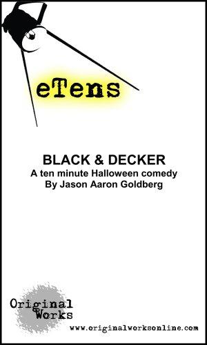 Black & Decker (a ten minute Halloween comedy) (eTens) (English Edition)
