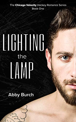 Lighting the Lamp (Chicago Velocity Book 1) (English Edition)