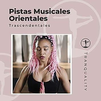 Pistas Musicales Orientales Trascendentales