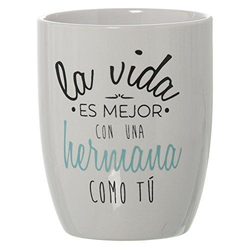 DONREGALOWEB Taza Desayuno Positiva de cerámica La Vida es Mejor con una Hermana como tu 385ml 8,5x10cm