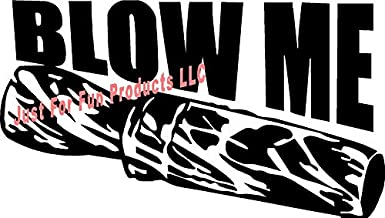 Just For Fun Black - 6 x 3.5 Blow Me Duck Call Goose Vinyl Die Cut Decal Bumper Sticker, Windows, Cars, Trucks, laptops, etc