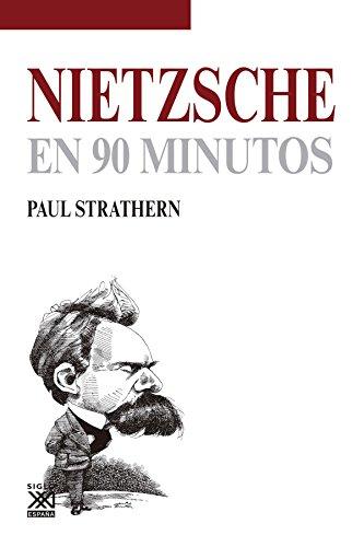 Nietzsche en 90 minutos: 3 (Filósofos en 90 minutos)