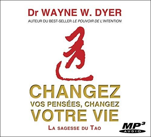 Changez vos pensées, changez votre vie - CD MP3