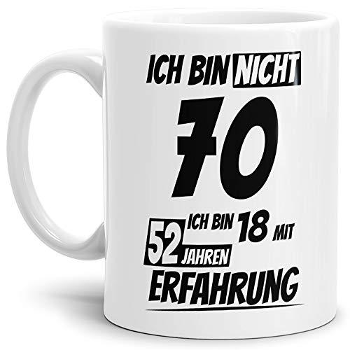 """Geburtstags-Tasse\""""Ich bin 70 mit 52 Jahren Erfahrung\"""" Weiss/Geburtstags-Geschenk/Geschenk-Idee/Lustig/mit Spruch/Witzig/Spaß/Beste Qualität - 25 Jahre Erfahrung"""