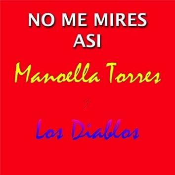 No Me Mires Asi (feat. Los Diablos)