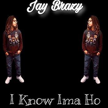 I Know Ima Ho (Remastered)