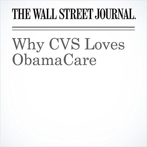 Why CVS Loves ObamaCare copertina
