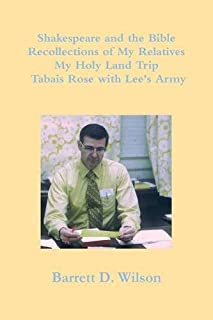 Recollections, Shakespeare and the Bible, Holy Land Trip, Tabais Rose with Lee's Army
