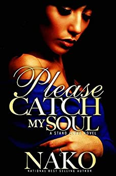 Please Catch My Soul: The Underworld Series by [Nako]