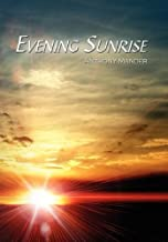 Evening Sunrise