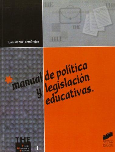 Manual de política y legislación educativas (Síntesis educación)