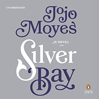 Silver Bay     A Novel              By:                                                                                                                                 Jojo Moyes                               Narrated by:                                                                                                                                 Stan Pretty,                                                                                        Nicolette McKenzie                      Length: 13 hrs and 36 mins     684 ratings     Overall 4.3