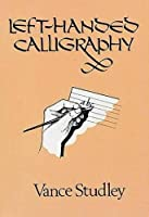 Left-Handed Calligraphy (Lettering, Calligraphy, Typography)