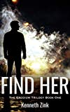 Find Her (The Erodium Trilogy Book 1)