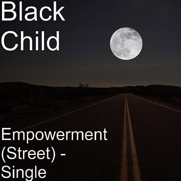 Empowerment (Street) - Single
