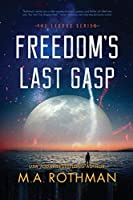 Freedom's Last Gasp