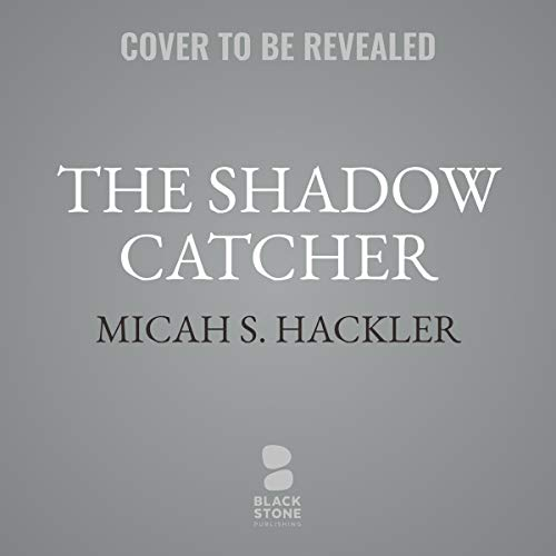 The Shadow Catcher     A Sheriff Lansing Mystery, Book 3              By:                                                                                                                                 Micah S. Hackler                               Narrated by:                                                                                                                                 Eric G. Dove                      Length: 10 hrs and 30 mins     Not rated yet     Overall 0.0