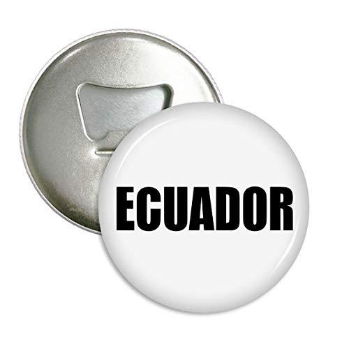 DIYthinker Ecuador Land Name Schwarz Runde Flaschenöffner Kühlschrankmagnet-Abzeichen-Knopf-3pcs Geschenk Silber