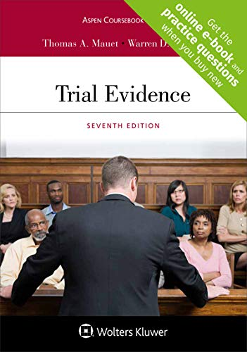 Compare Textbook Prices for Trial Evidence, Seventh Edition [Connected Coursebook] Aspen Coursebook 7 Edition ISBN 9781543810677 by Thomas A. Mauet,Warren D. Wolfson