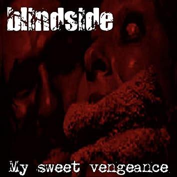 My Sweet Vengeance