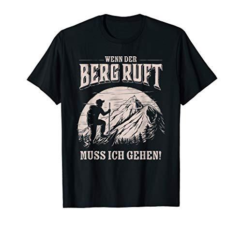 Wenn der Berg ruft muss ich gehen - Winter Wanderer T-Shirt