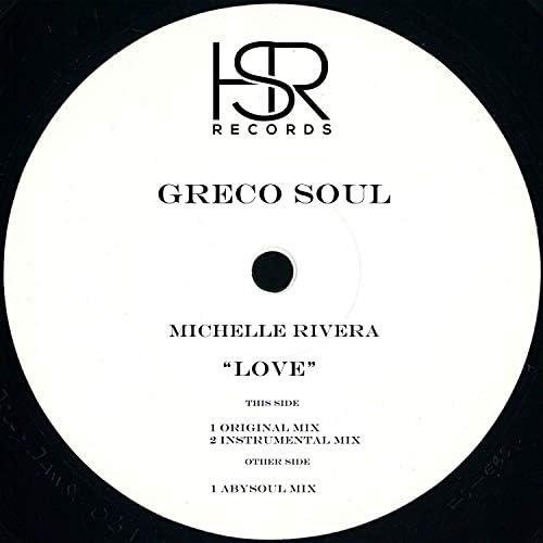 Greco Soul feat. Michelle Rivera