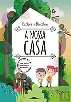Explora e Descobre: A Nossa Casa (Portuguese Edition)