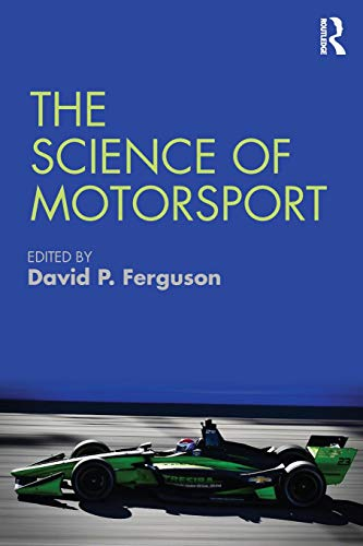 Compare Textbook Prices for The Science of Motorsport 1 Edition ISBN 9781138301795 by Ferguson, David