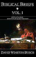 Biblical Briefs: Vol. I
