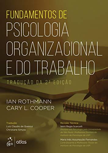 Fundamentos de Psicologia Organizacional e do Trabalho