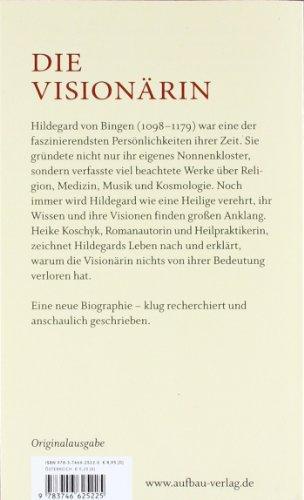 Hildegard von Bingen. Ein Leben im Licht: Biographie - 2