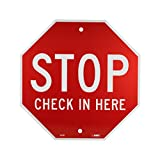 "National Marker SS4R NMC Warning Sign,'Stop, Check in HERE"", 12"" Height x 12"" Width, Rigid Plastic, White on Red"