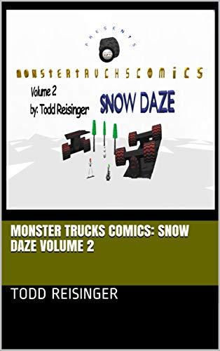 Monster Trucks Comics: Snow Daze Volume 2 (English Edition)