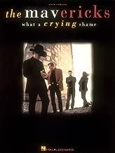 The Mavericks - What A Crying Shame