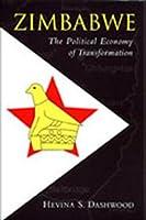 Zimbabwe: The Political Economy of Transformation
