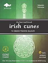 The Best Traditional Irish Tunes for Irish Tenor Banjo: GDAE-Tuning