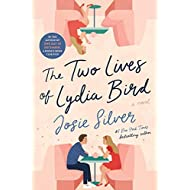 [Josie Silver ]-[The Two Lives of Lydia Bird]-[Hardcover]