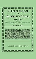 A. Persi Flacci Et D. Ivni Ivvenalis: Satvrae (Oxford Classical Texts)