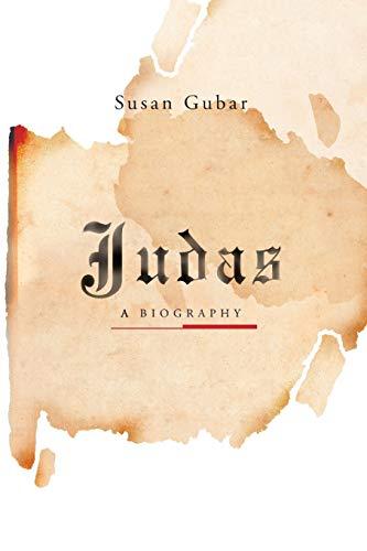 Judas: A Biography