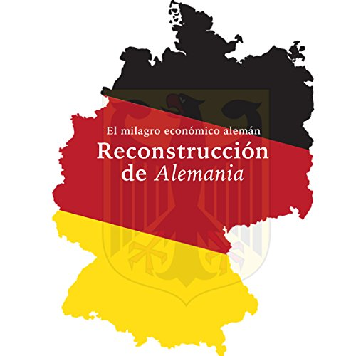 La Reconstrucción de Alemania [The Reconstruction of Germany] audiobook cover art