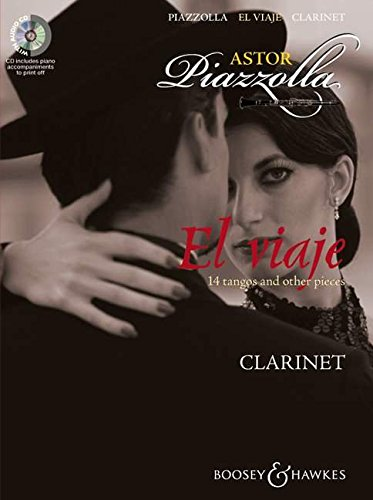 El viaje: 14 tangos and other pieces. Klarinette und Klavier. Ausgabe mit CD.