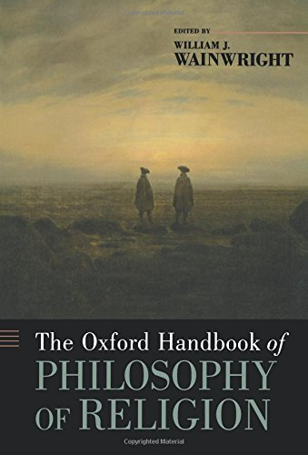 The Oxford Handbook of Philosophy of Religion (Oxford Handbooks)