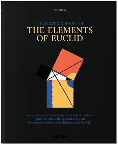 Oliver Byrne. Los Primeros Seis Libros De Los Elementos De Euclide