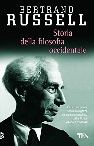 Storia della filosofia occidentale e dei suoi rapporti con le vicende politiche e sociali dall'antichità a oggi