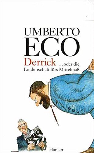 Derrick oder die Leidenschaft für das Mittelmaß: Streichholzbriefe 1990 - 2000