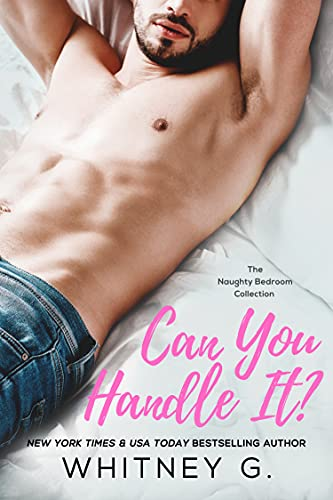 Can You Handle It? (Naughty Bedroom Collection Book 2) (English Edition)